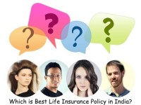 Best Life Insurance Policy in India-Which one it is?