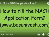 Video Tutor-How to fill the NACH Application Form?