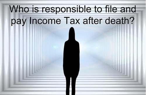 Income Tax of Deceased