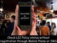 Check LIC Policy status without registration by Mobile Phone or SMS