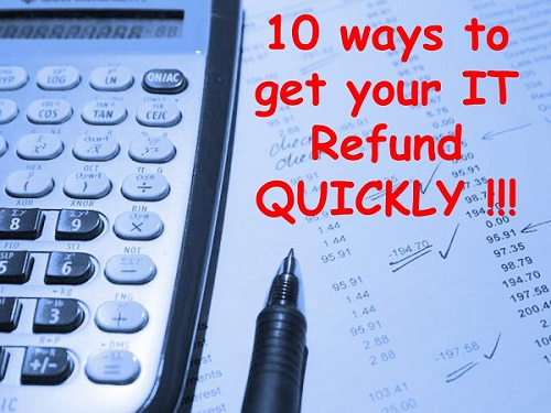 10 ways to get your Income Tax Refund quickly