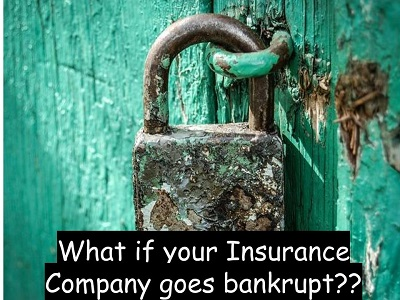 What if your Insurance Company goes bankrupt?