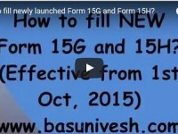 Video Tutor-How to fill new Form 15G & Form 15H?