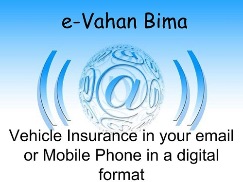 e-Vahan Bima-Digital Vehicle Insurance Policy launched