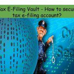 Income Tax E-Filing Vault