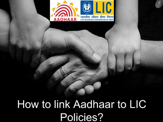 How to link Aadhaar to LIC Policies
