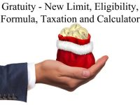 Gratuity – New Limit, Eligibility, Formula, Taxation and Calculator