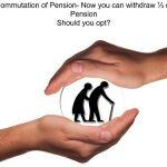 EPF Commutation of Pension