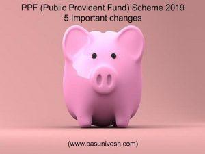 PPF (Public Provident Fund) Scheme 2019
