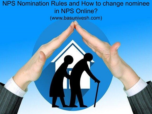 change nominee in NPS online and NPS Nomination Rules